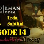 Mendirman Jaloliddin Episode 14 Urdu & English Subtitles Free of Cost
