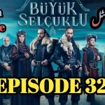 Uyanis Buyuk Selcuklu Episode 32 Urdu & English Subtitles Free