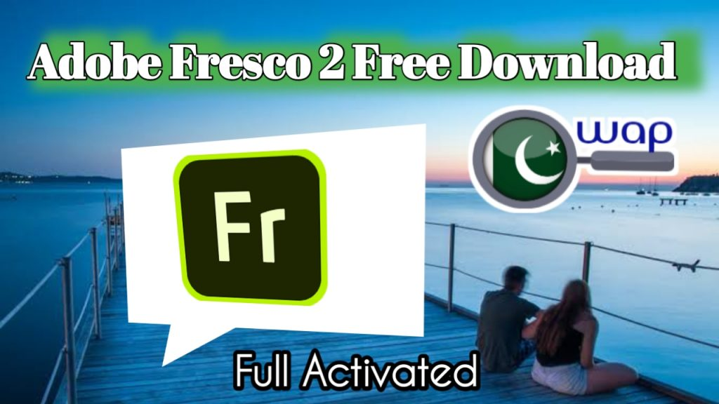 Adobe Fresco 2 Download, Full Activated free of Cost