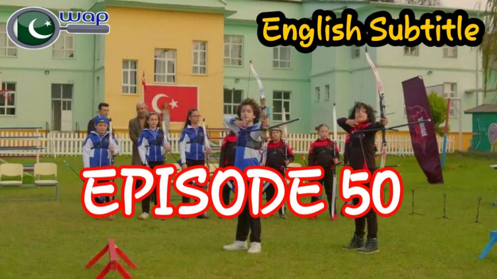 Tozkoparan Season 3 Episode 50 With English Subtitle Free of Cost (The Archer Kid)