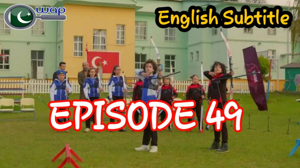 Tozkoparan Season 3 Episode 49 With English Subtitle Free of Cost (The Archer Kid)