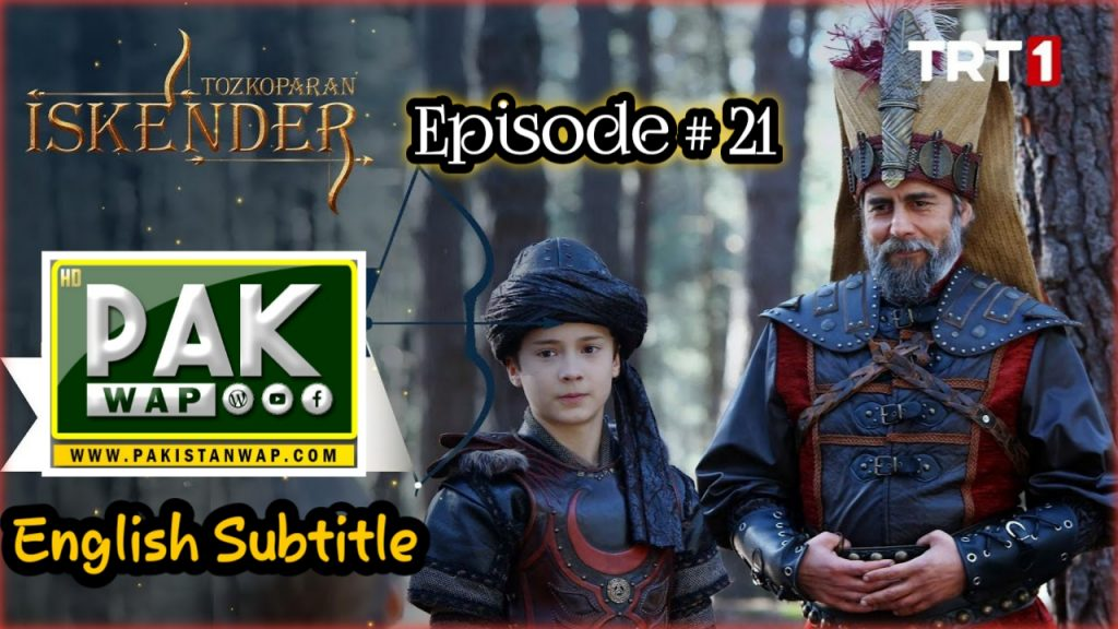 Tozkoparan iskender Episode 21 With English Subtitles Free Of Cost